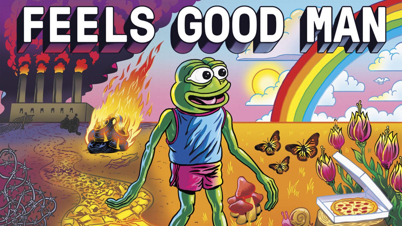 Feels Good Man 1